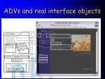 advs and real interface objects