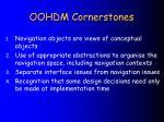 oohdm cornerstones