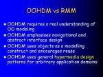 oohdm vs rmm