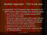 another approach tls is not new