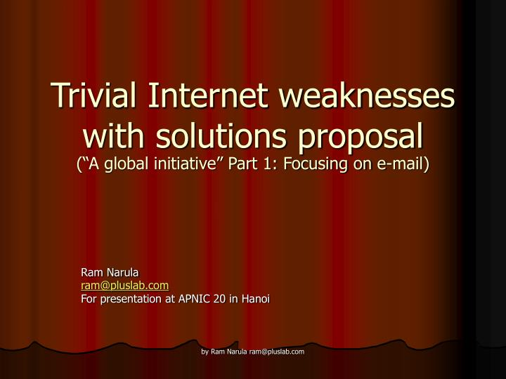 trivial internet weaknesses with solutions proposal a global initiative part 1 focusing on e mail