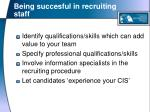 being succesful in recruiting staff