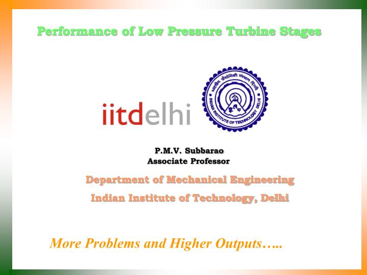 Performance of Low Pressure Turbine Stages