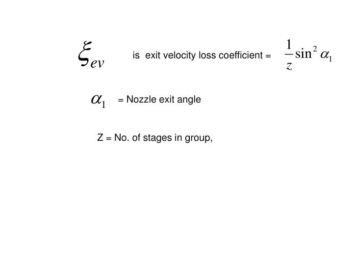 is  exit velocity loss coefficient =