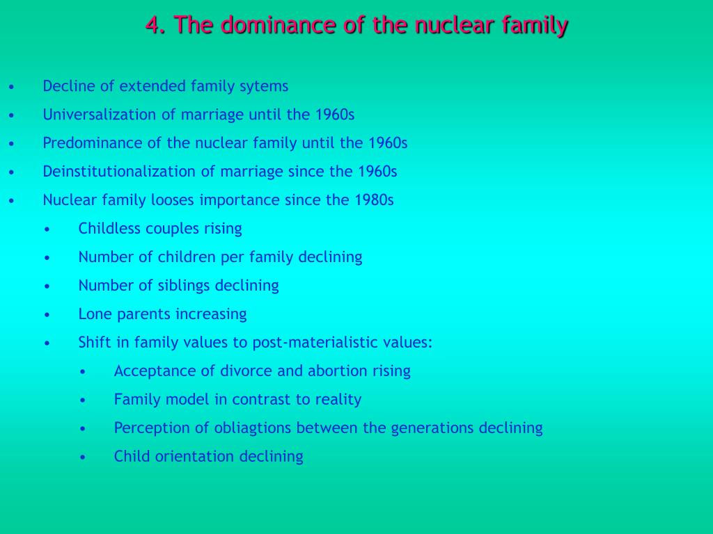 4. The dominance of the nuclear family