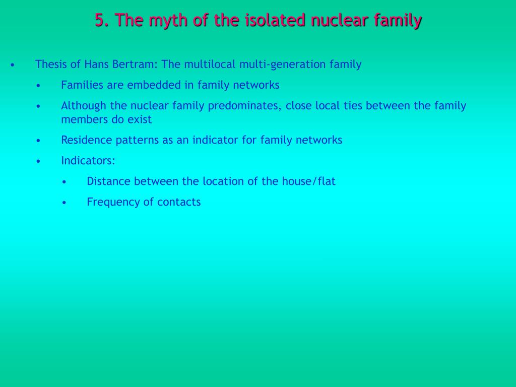 5. The myth of the isolated nuclear family