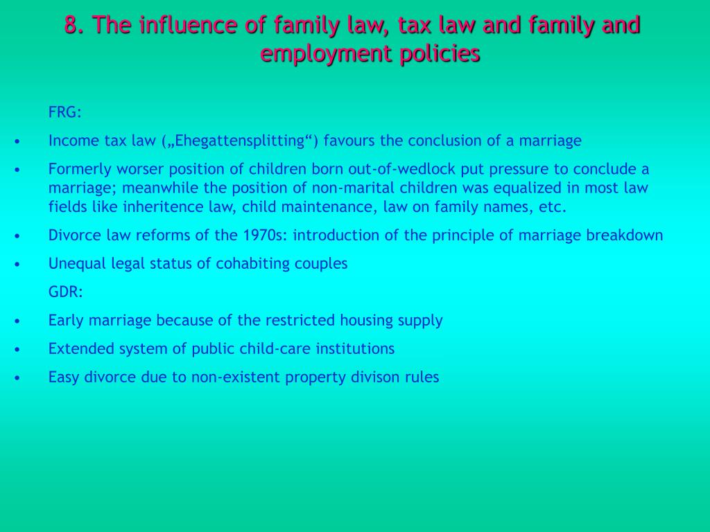 8. The influence of family law, tax law and family and employment policies