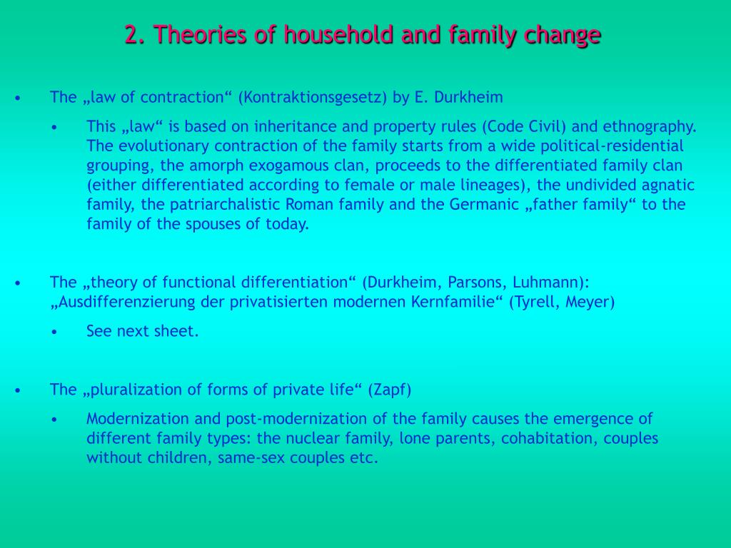 2. Theories of household and family change