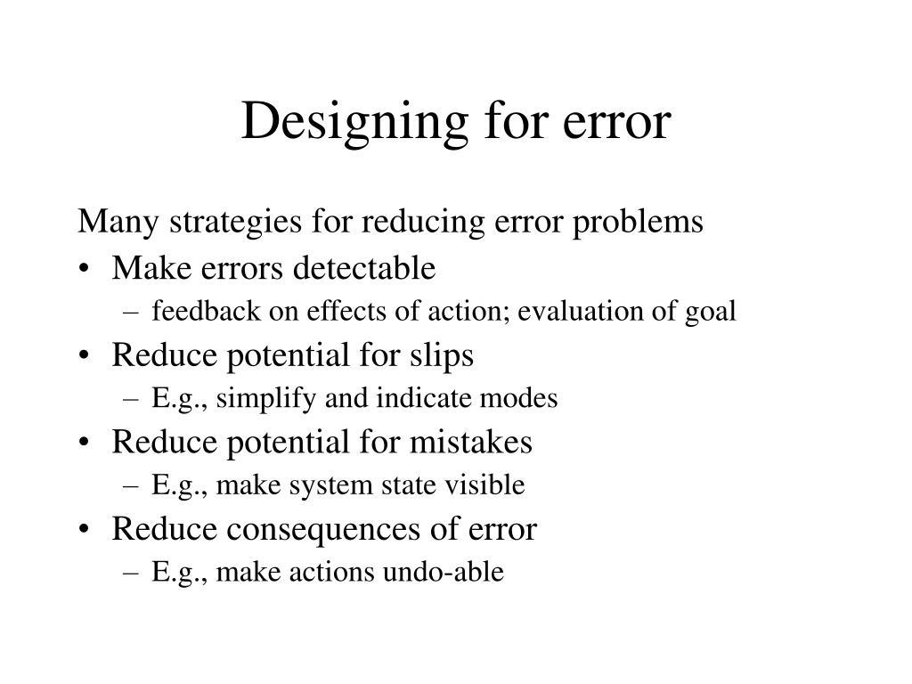 Designing for error