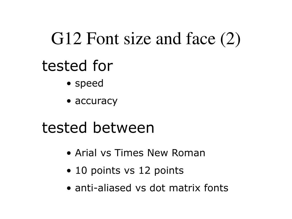 G12 Font size and face (2)