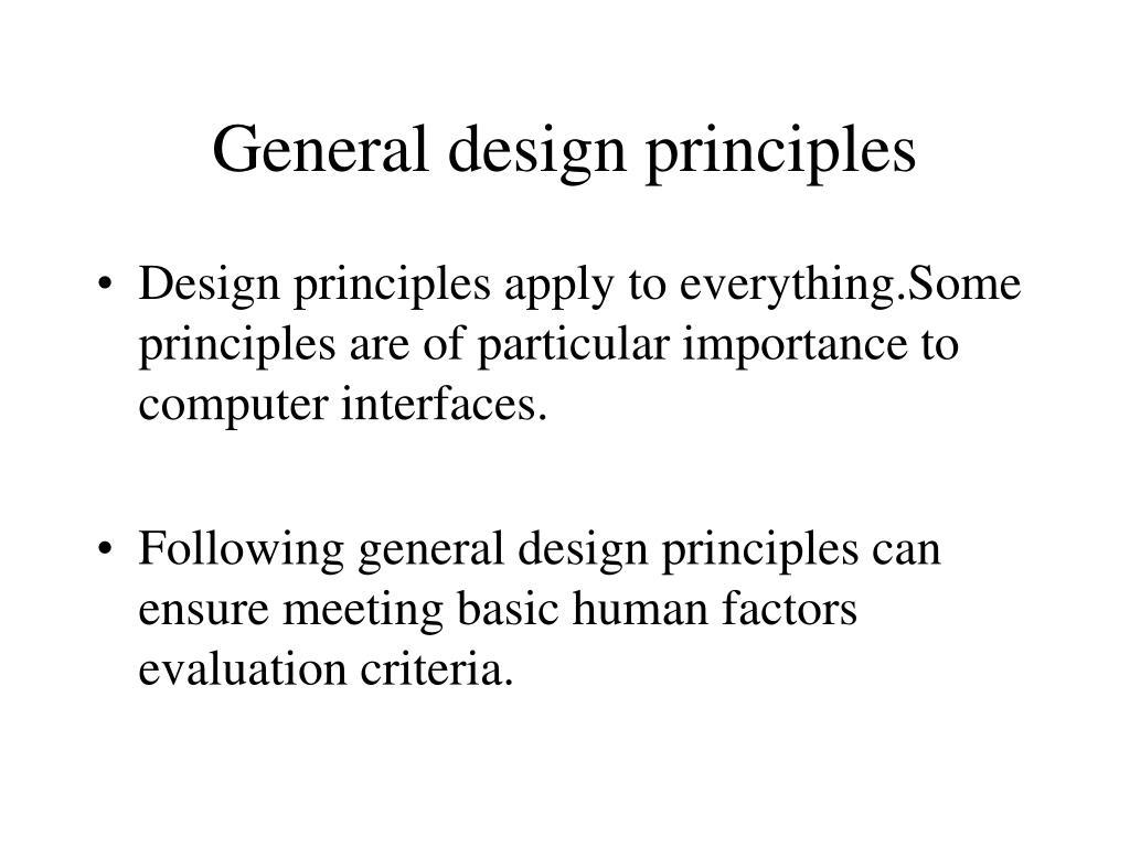 General design principles