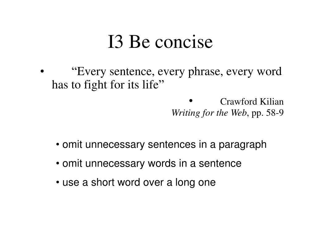 I3 Be concise