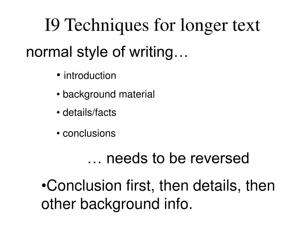 I9 Techniques for longer text