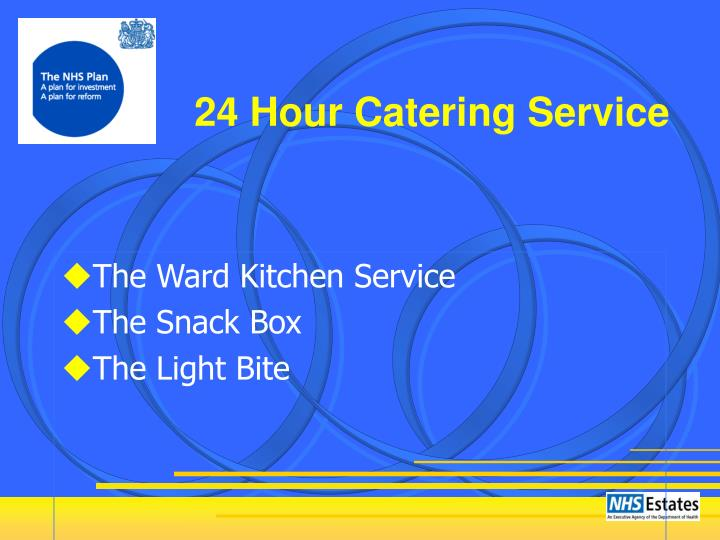 24 Hour Catering Service