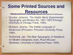 some printed sources and resources