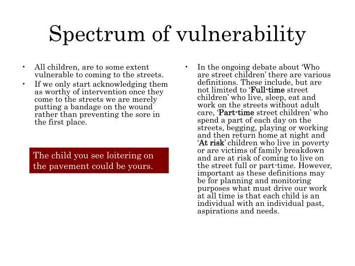 Spectrum of vulnerability