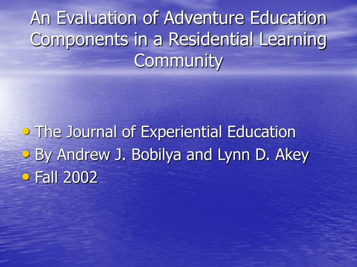 An Evaluation of Adventure Education Components in a Residential Learning Community