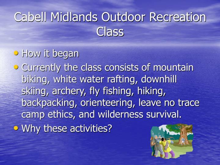Cabell Midlands Outdoor Recreation Class