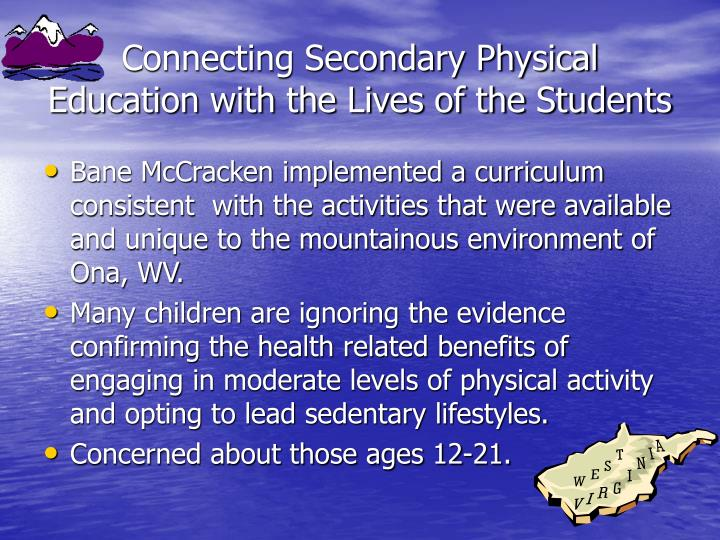 Connecting secondary physical education with the lives of the students