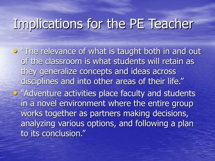 Implications for the PE Teacher