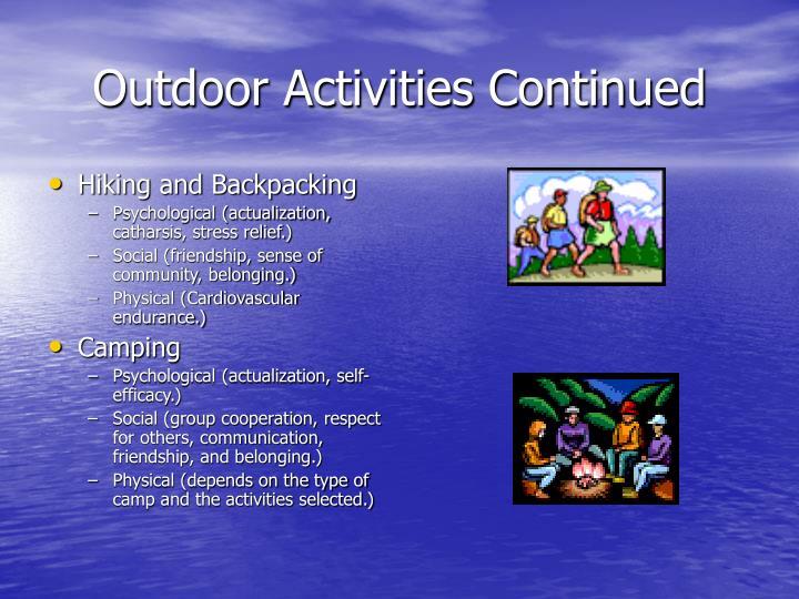 Outdoor Activities Continued