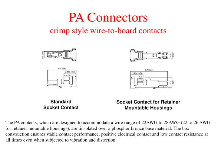 Pa connectors crimp style wire to board contacts