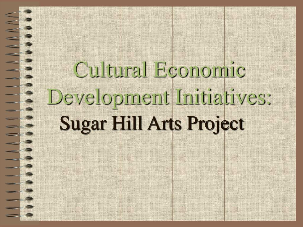 Cultural Economic Development Initiatives: