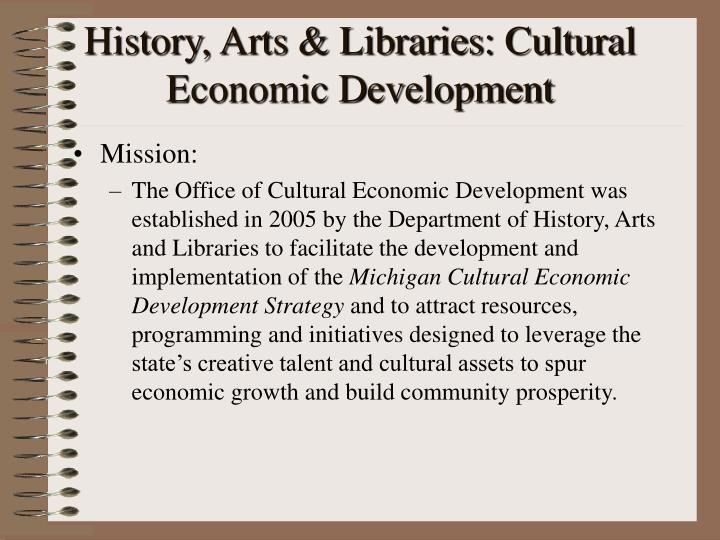 History arts libraries cultural economic development