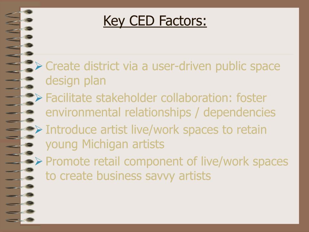 Key CED Factors: