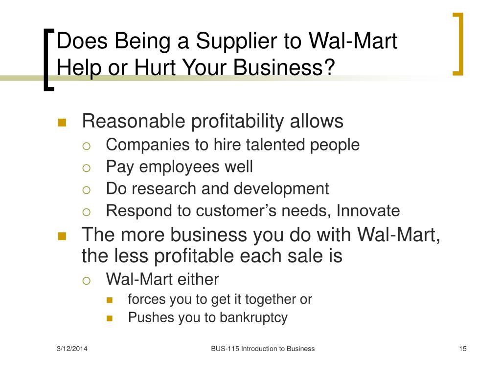Does Being a Supplier to Wal-Mart Help or Hurt Your Business?