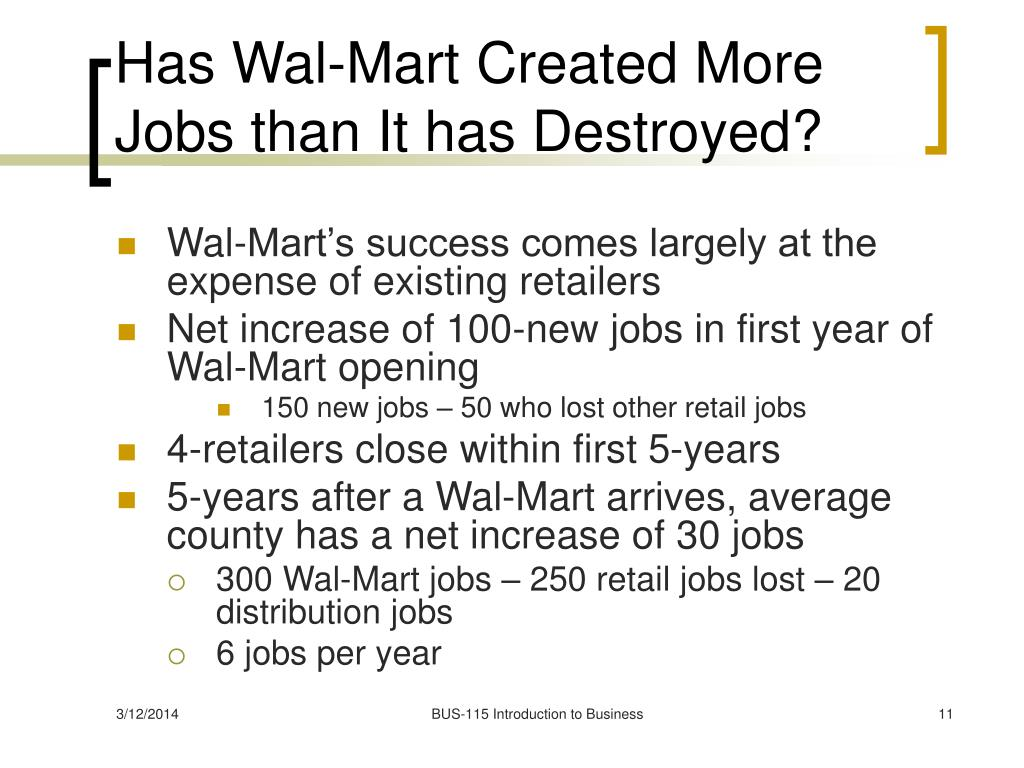 Has Wal-Mart Created More Jobs than It has Destroyed?