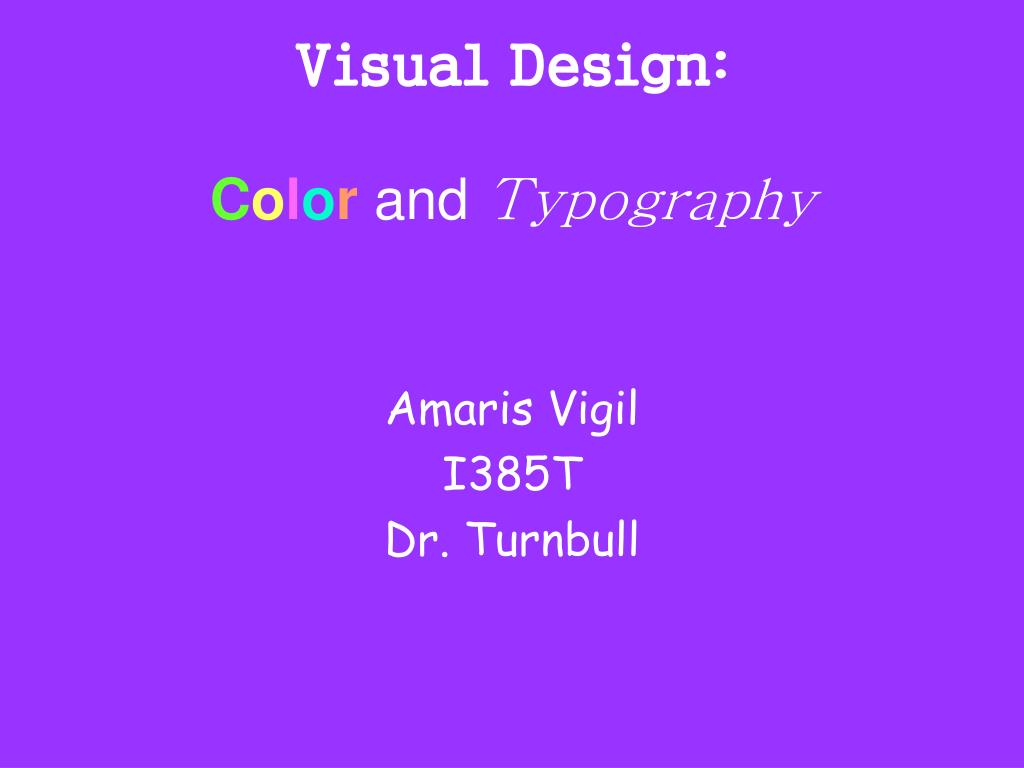 visual design c o l o r and typography l.