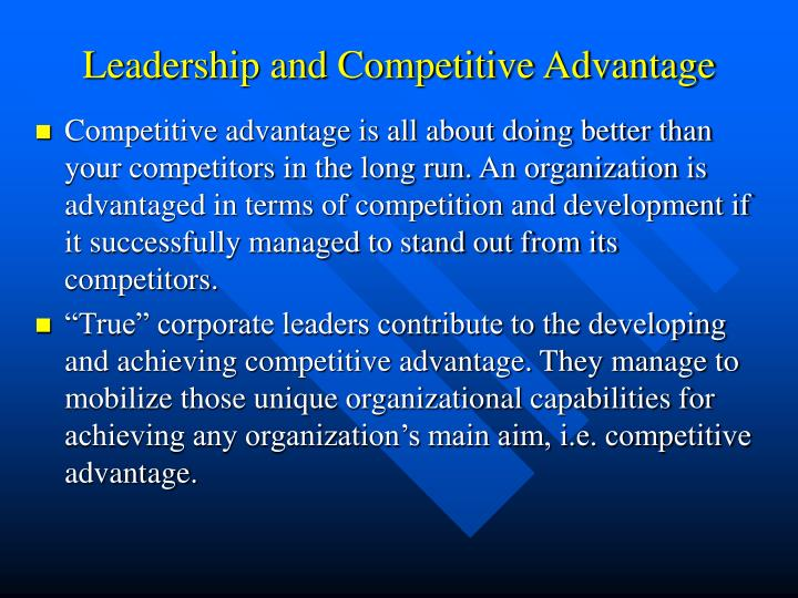Leadership and Competitive Advantage