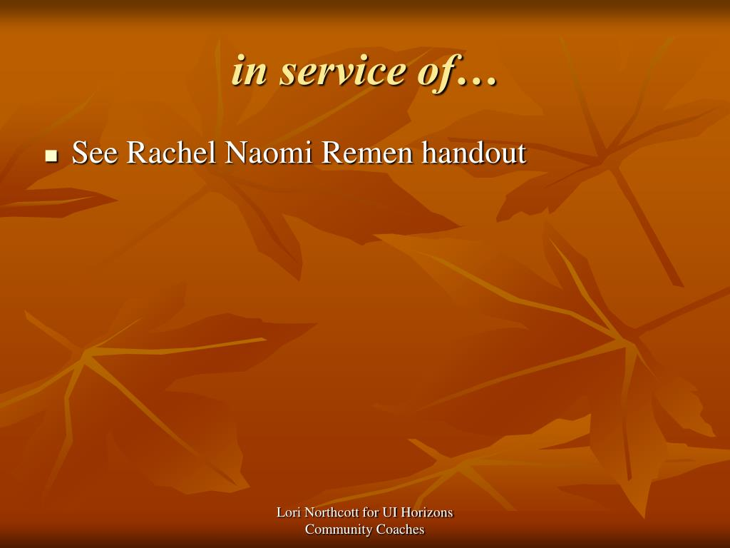 in service of…