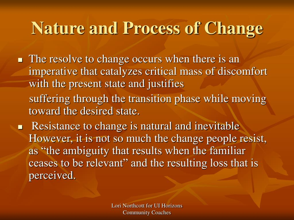 Nature and Process of Change