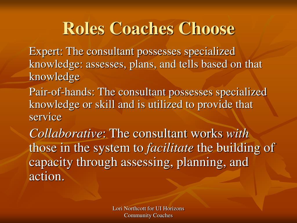 Roles Coaches Choose