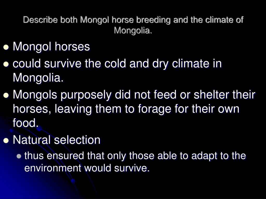 Describe both Mongol horse breeding and the climate of Mongolia.