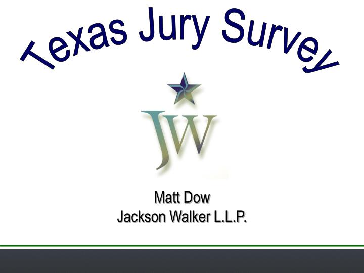 Texas Jury Survey