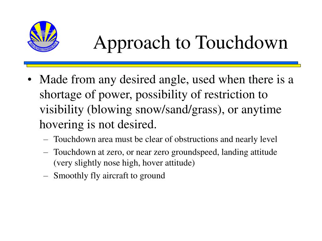 Approach to Touchdown