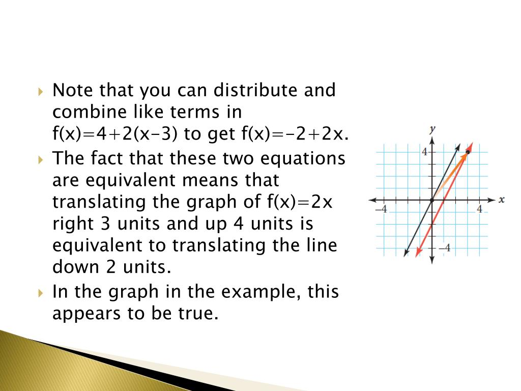 Note that you can distribute and combine like terms in