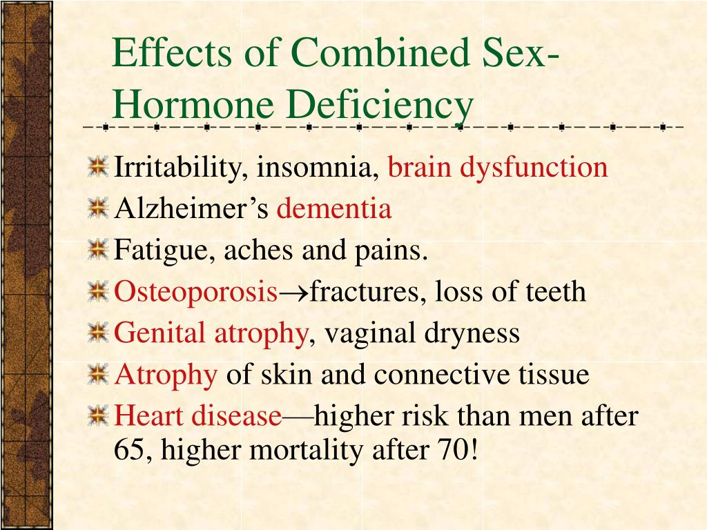 Effects of Combined Sex-Hormone Deficiency