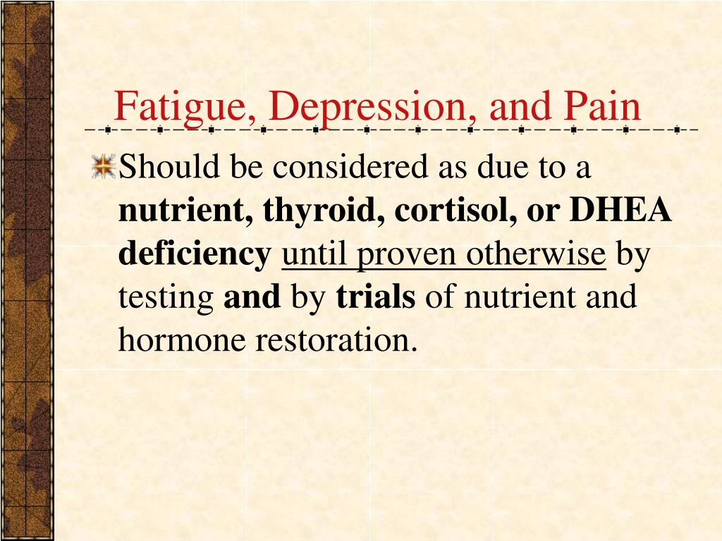 Fatigue, Depression, and Pain
