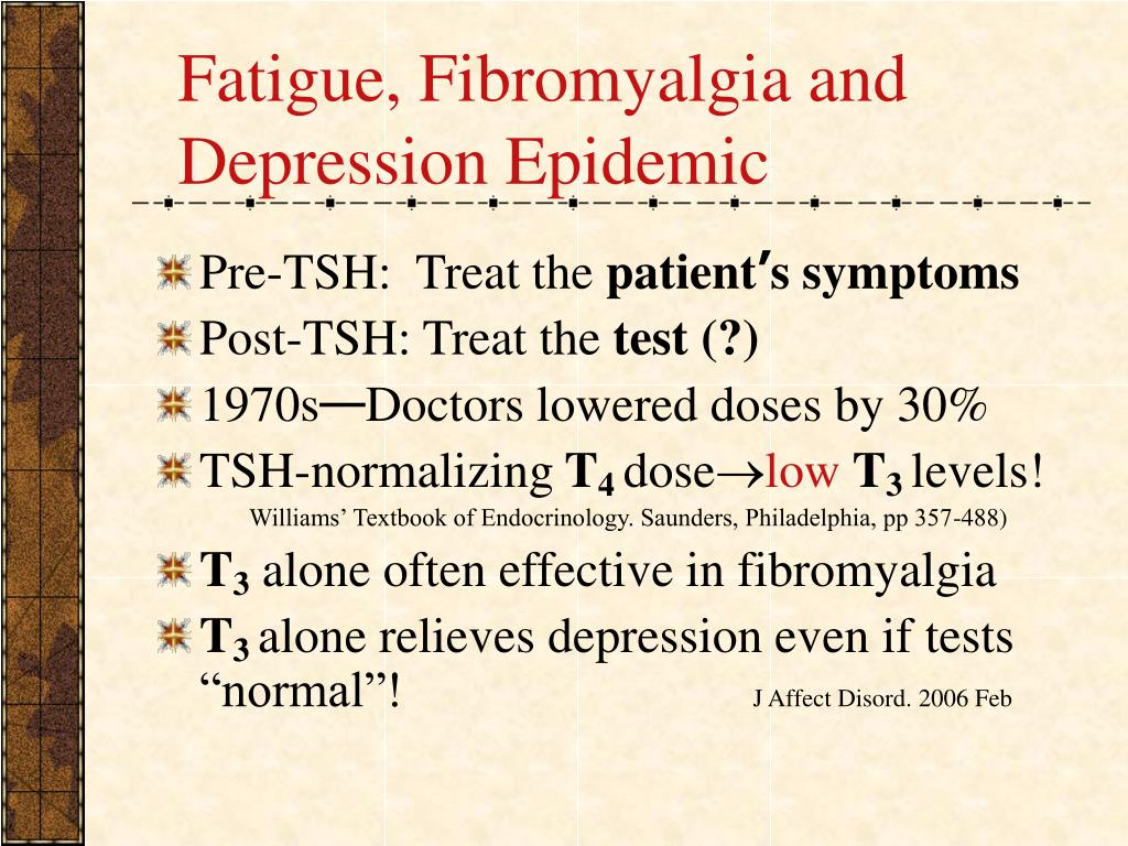 Fatigue, Fibromyalgia and Depression