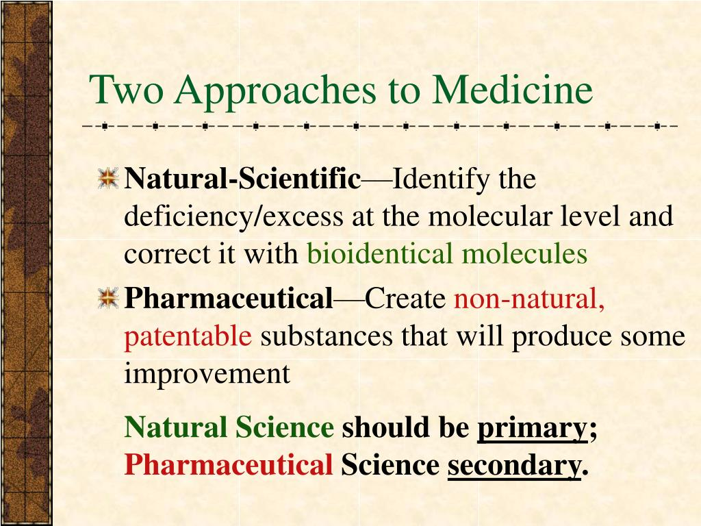 Two Approaches to Medicine