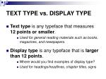 text type vs display type