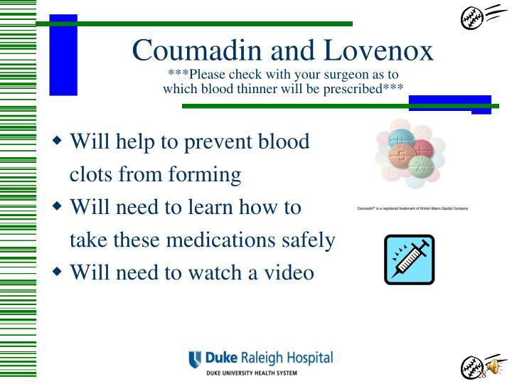 Coumadin and Lovenox