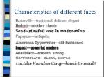 characteristics of different faces