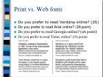 print vs web fonts