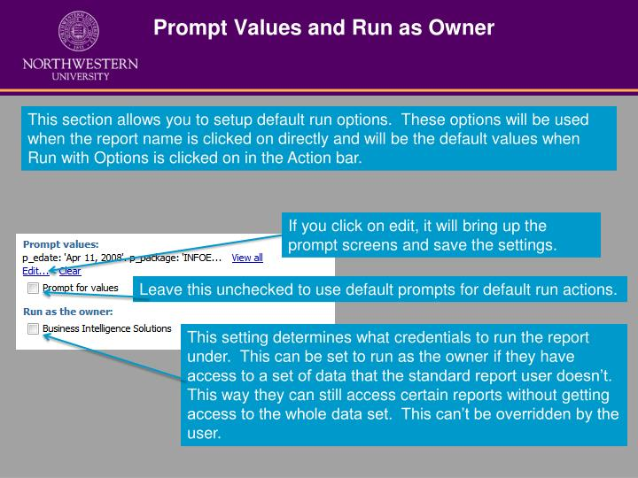 Prompt Values and Run as Owner