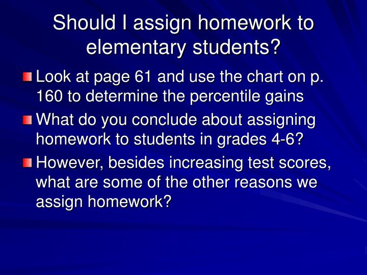 Should i assign homework to elementary students